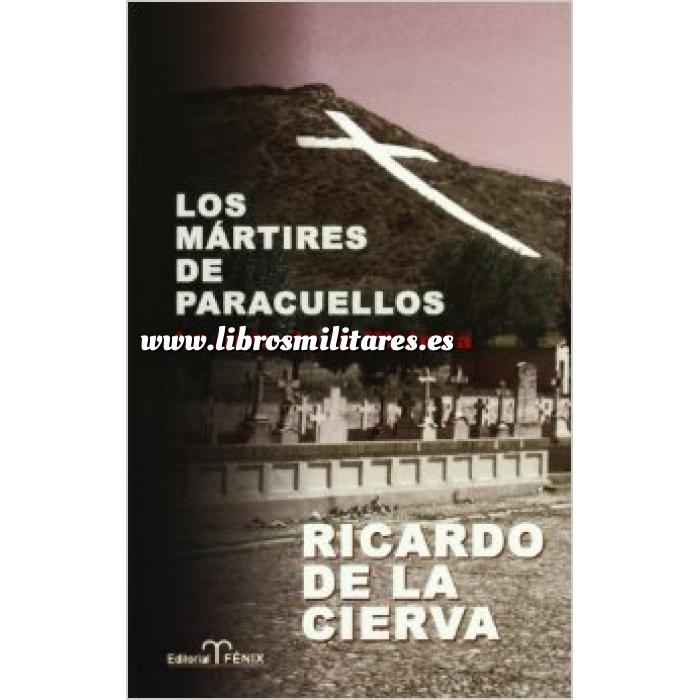 Libros militaria tienda online militaria guerra civil - Tiempo en paracuellos ...
